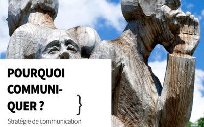 Pourquoi les collectivités publiques doivent-elles communiquer ?