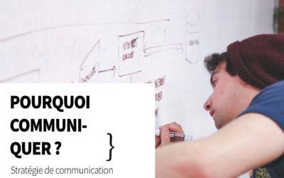 Pourquoi les entreprises doivent aussi communiquer?