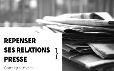 Réinventer ses relations presse