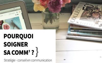 5 raisons de soigner sa communication